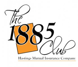 The 1885 Club Hastings Mutual Insurance Company